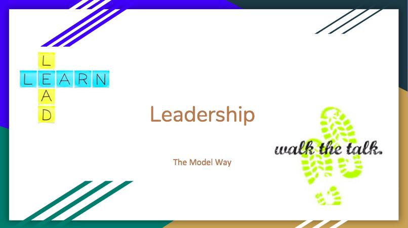 LEADERSHIP: The Model Way