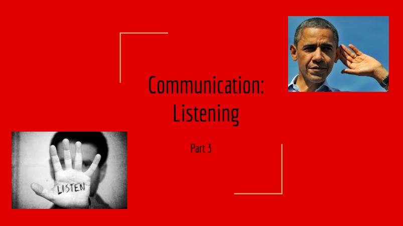 Communication: Listening