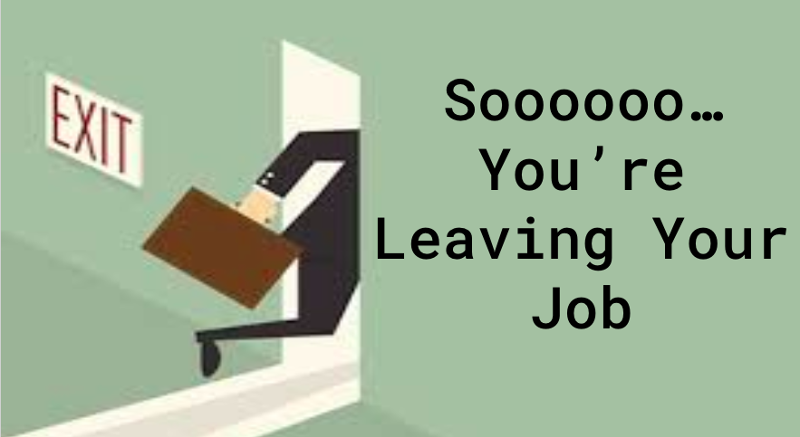 Leaving Your Job