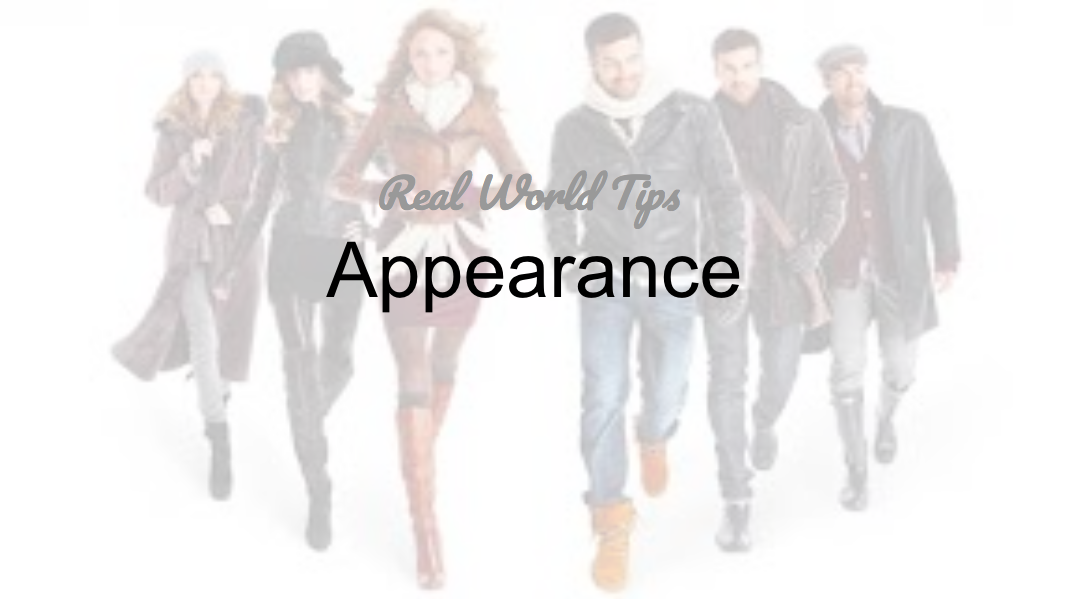 Real World Tips: Appearance