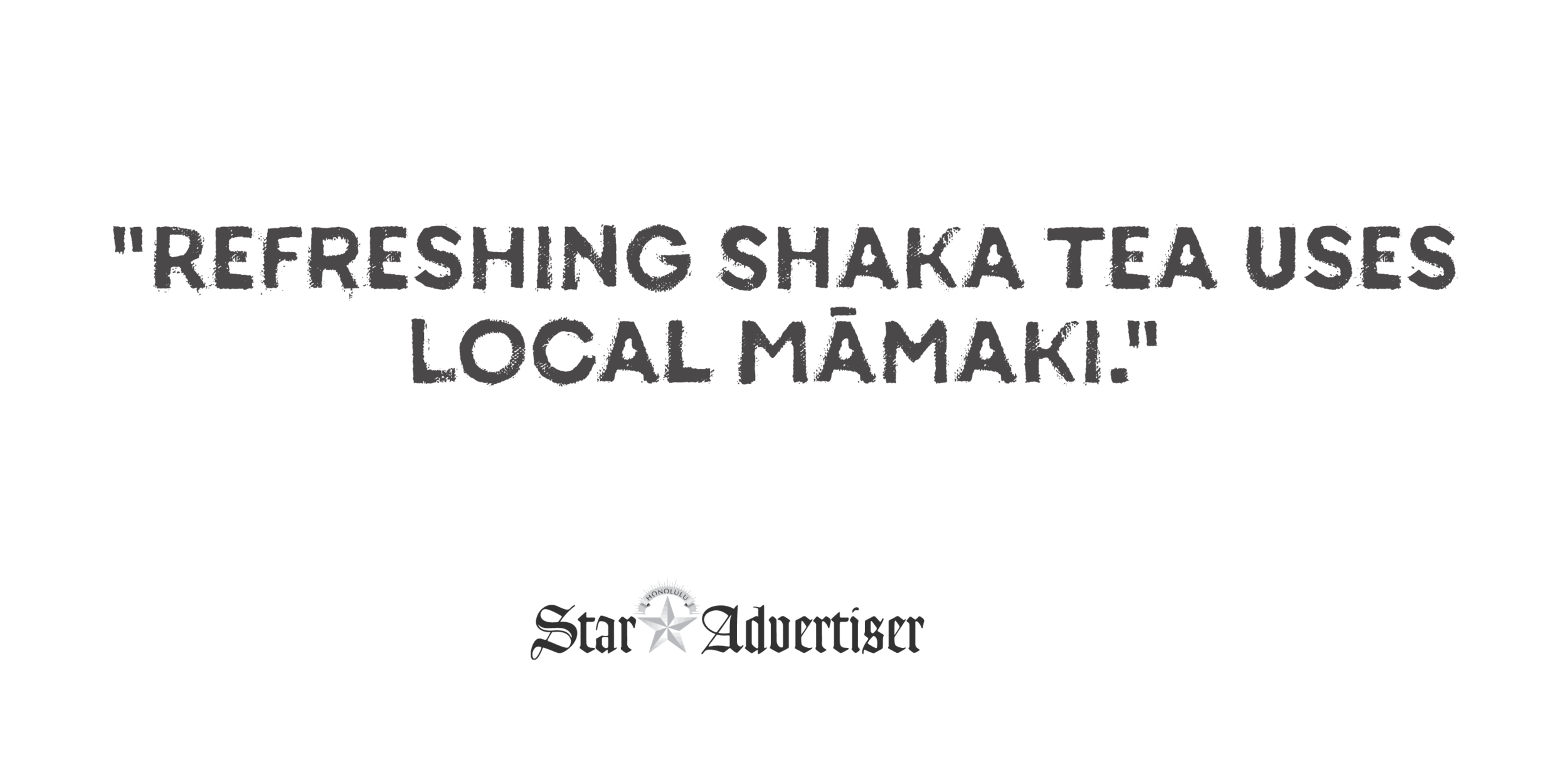 ShakaTea_Press_Quotes-05.png