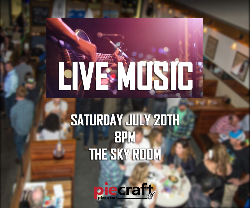 A night of music. $5 draft beer and specials. First come first serve. Live music will be played in the Sky room at piecraft location