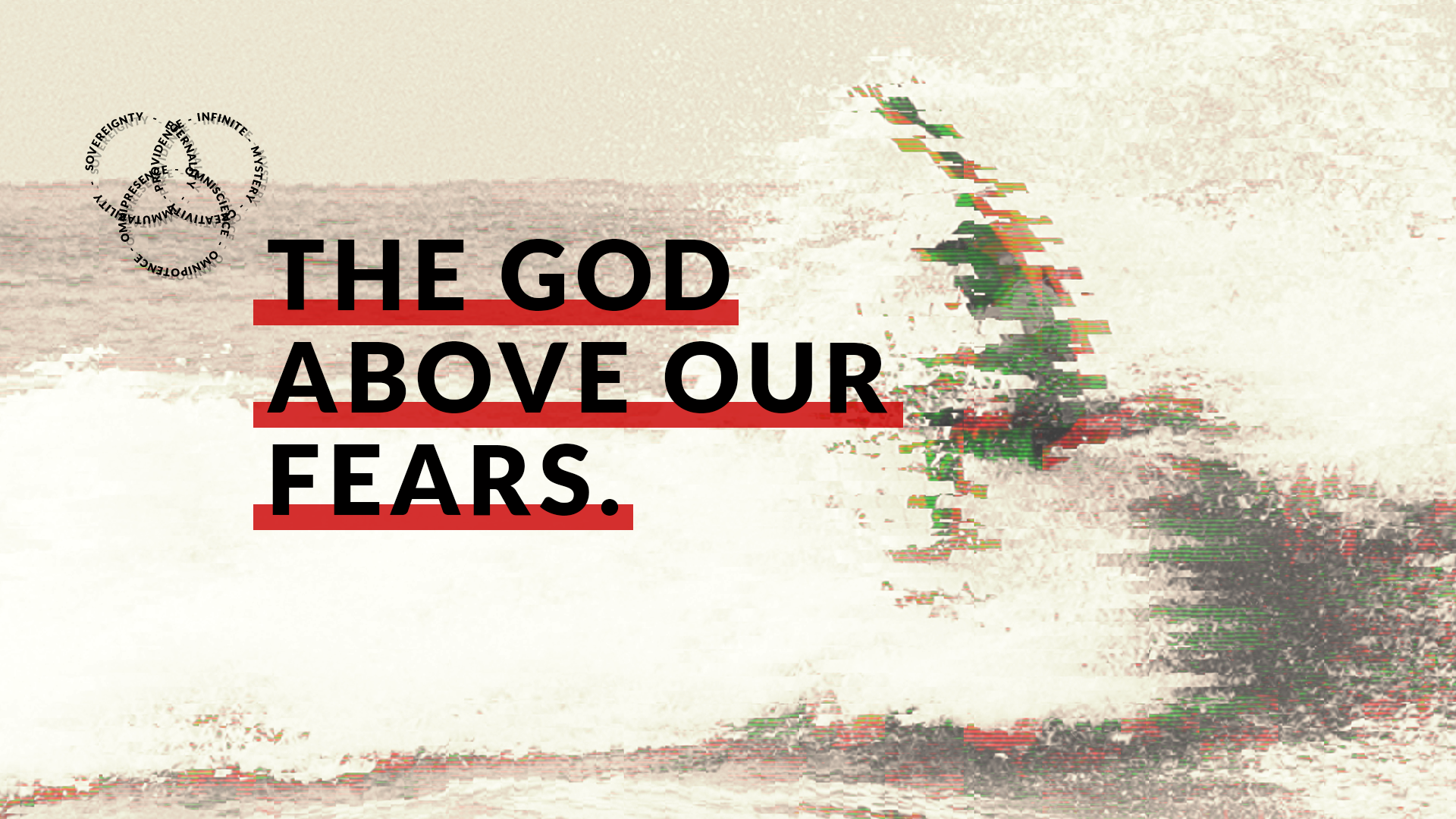 The_God-Above_Our_Fears_FINAL_Slide_Hero_1920x1080.png