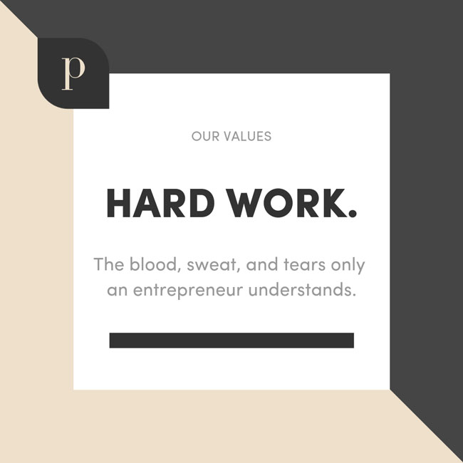 The Parlor Values: Hard Work