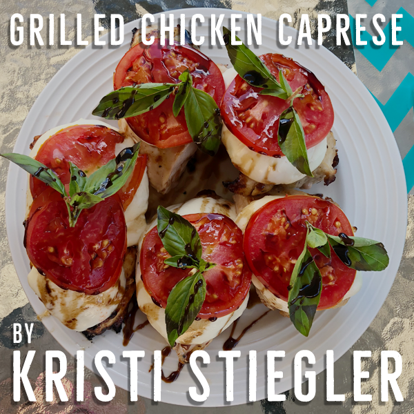 """""""Boneless, skinless chicken breast marinated in Italian dressing grilled then topped with fresh mozzarella, tomato slice, fresh basil finished with a drizzle of balsamic reduction."""""""