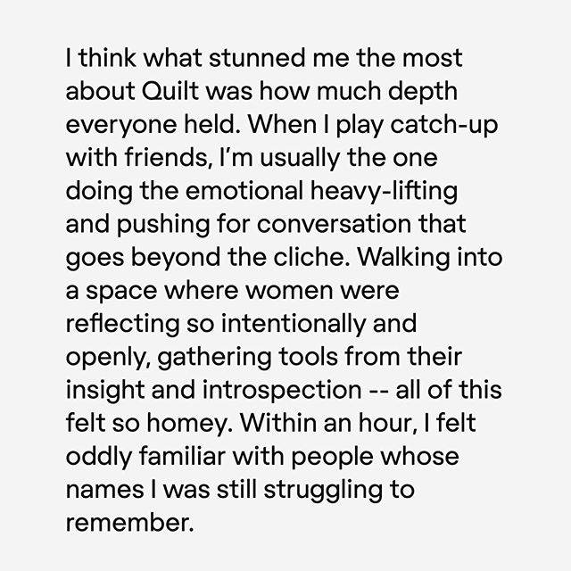 """Within an hour, I felt oddly familiar with people whose names I was struggling to remember."" ⠀⠀⠀⠀⠀⠀⠀⠀⠀ What she said. 👆🏾 #OVERHEARDatQuilt #QuiltTESTIMONIALS"