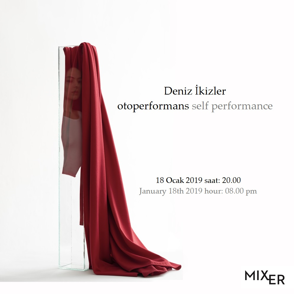 Performance: Deniz İkizler - Self performance