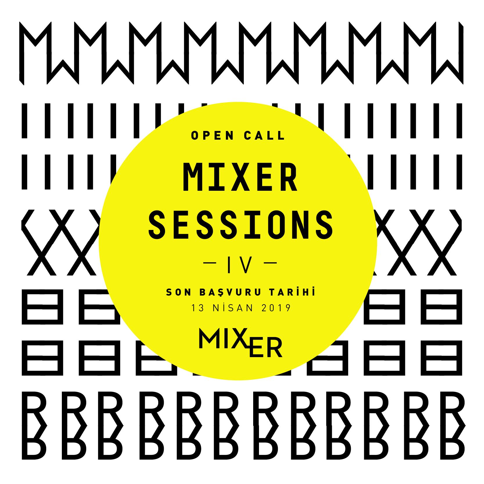 Açık Çağrı: Mixer Sessions IV