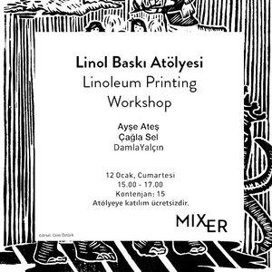 Linoleum Printing Workshop : Ayşe Ateş, Çağla Sel, Damla Yalçın