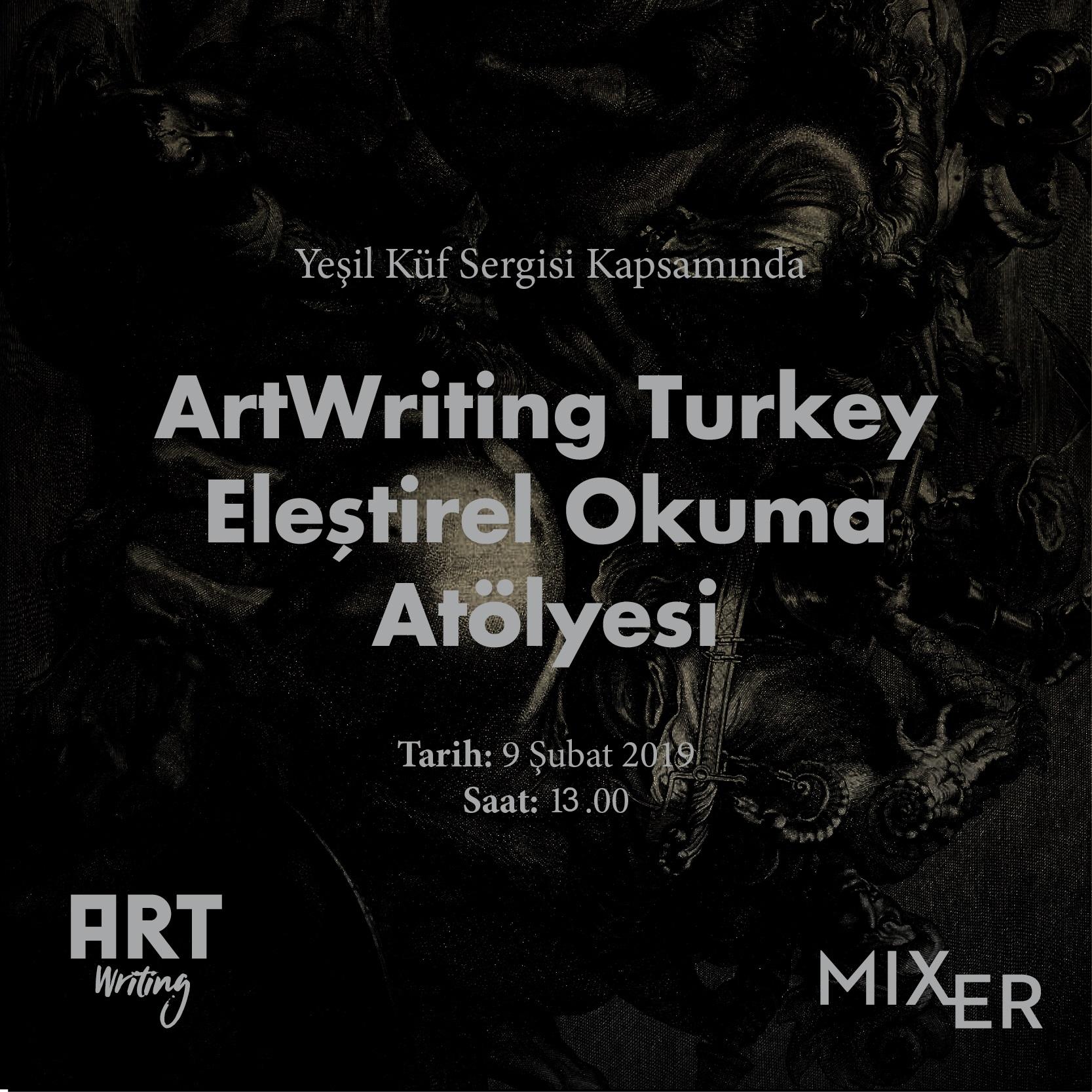 ArtWriting Turkey: Eleştirel Okuma Atölyesi
