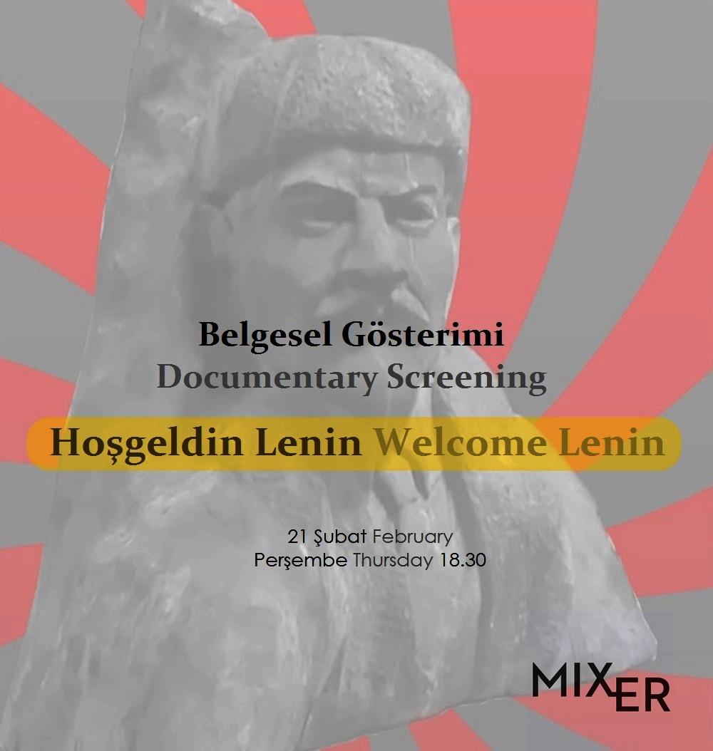 Belgesel Gösterimi : Hoşgeldin Lenin