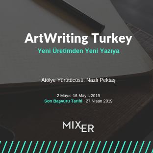 ArtWriting Turkey: From New Production to New Essay