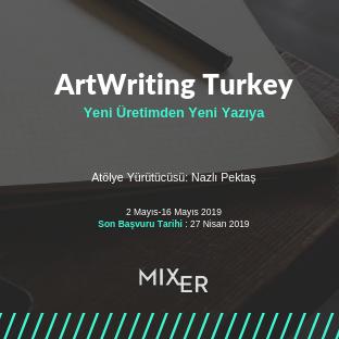 ArtWriting Turkey: Yeni Üretimden Yeni Yazıya