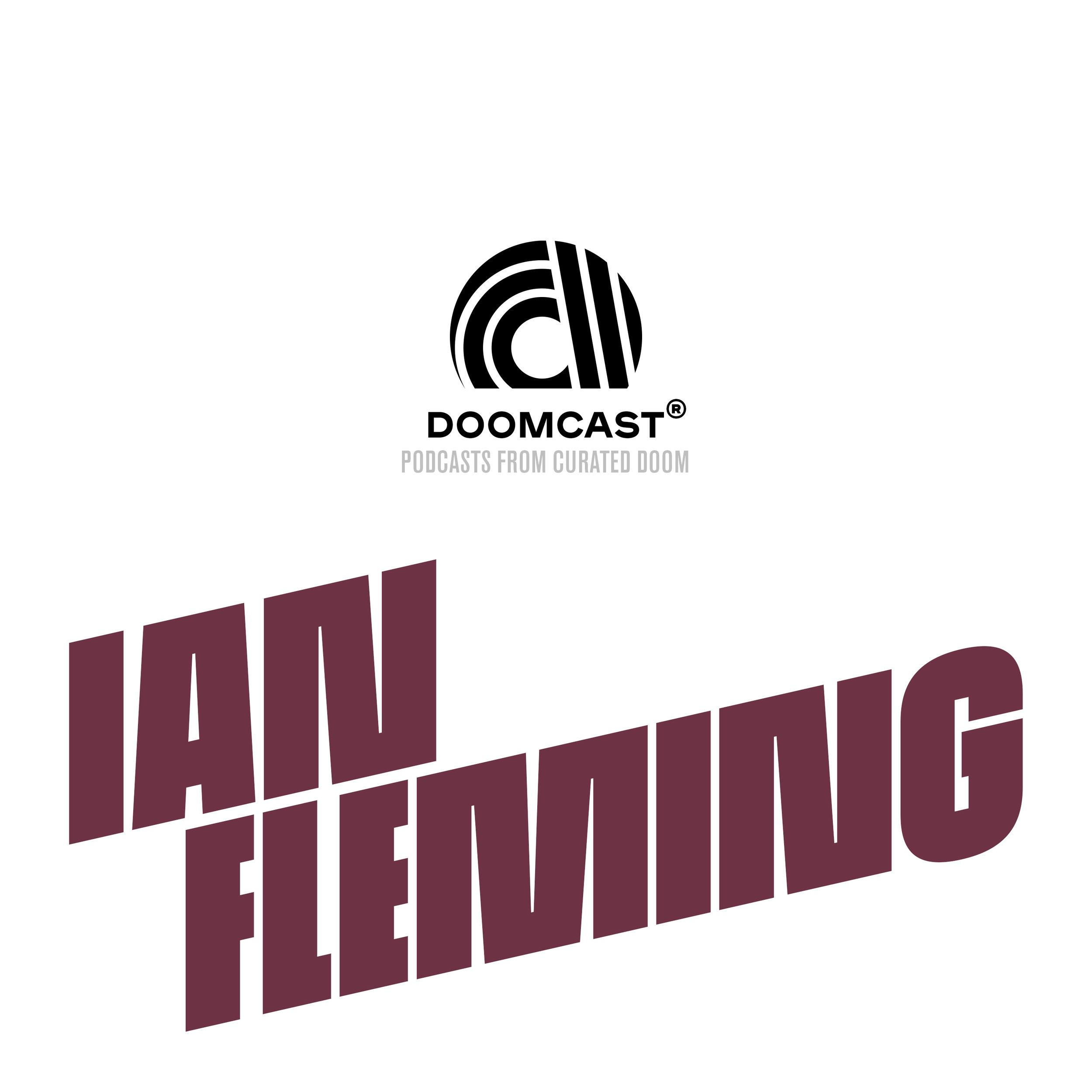 DOOMCAST - Ian Fleming.jpg