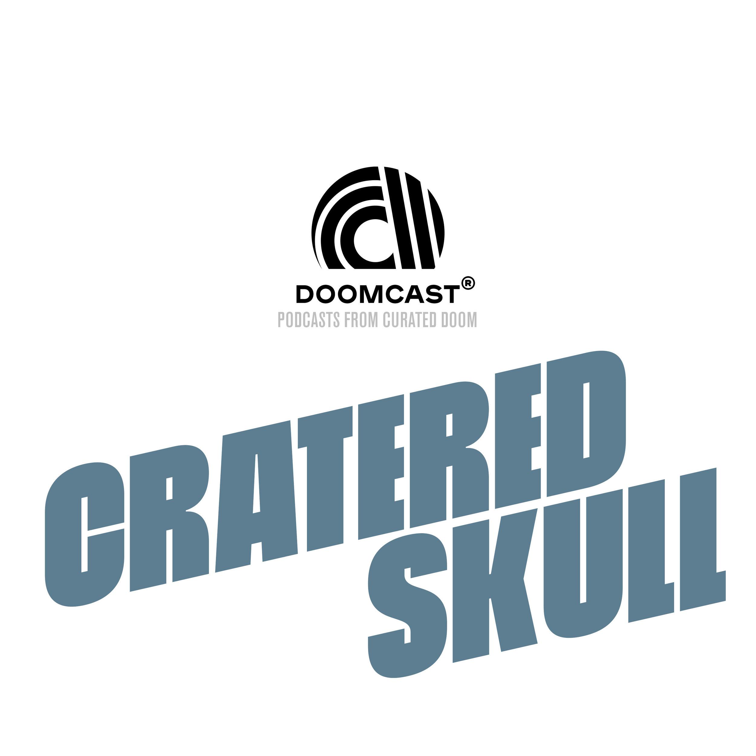DOOMCAST - Cratered Skull.jpg