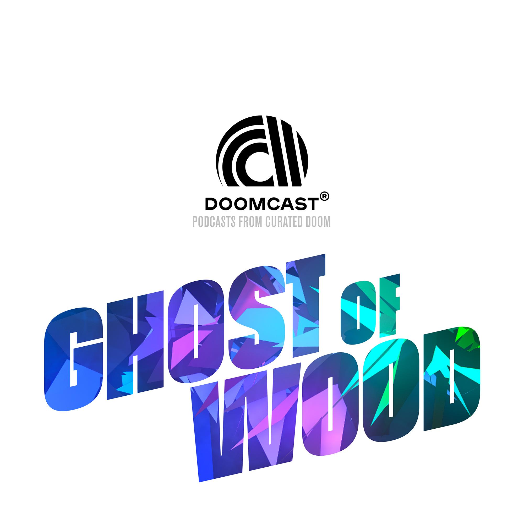 DOOMCAST - GHOST OF WOOD - SHOOK - 2000x2000.jpg