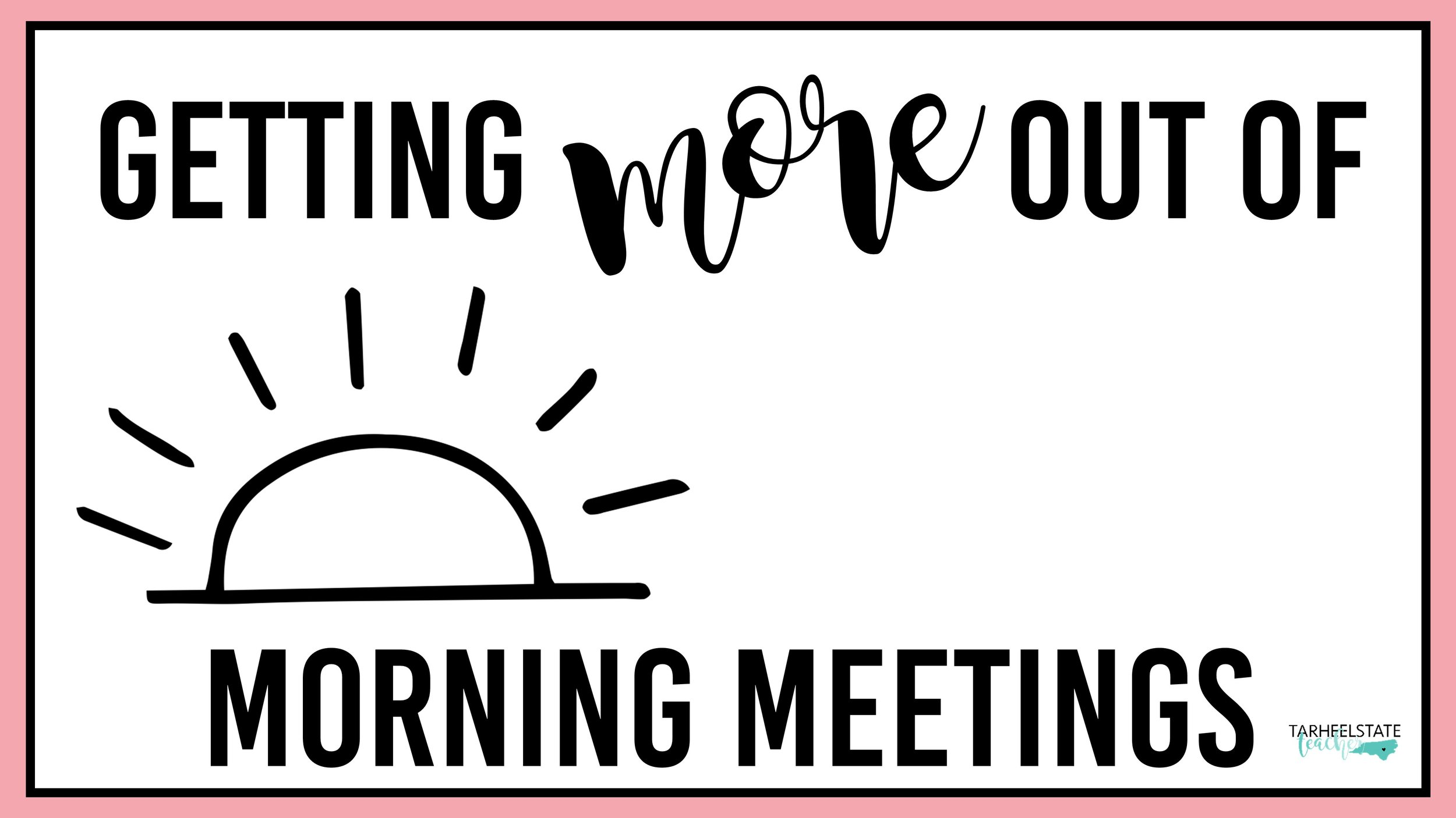 YES!  - You ARE IN! I'm so glad you are joining me on this journey to LEARN MORE and GET MORE out of MORNING MEETINGS!