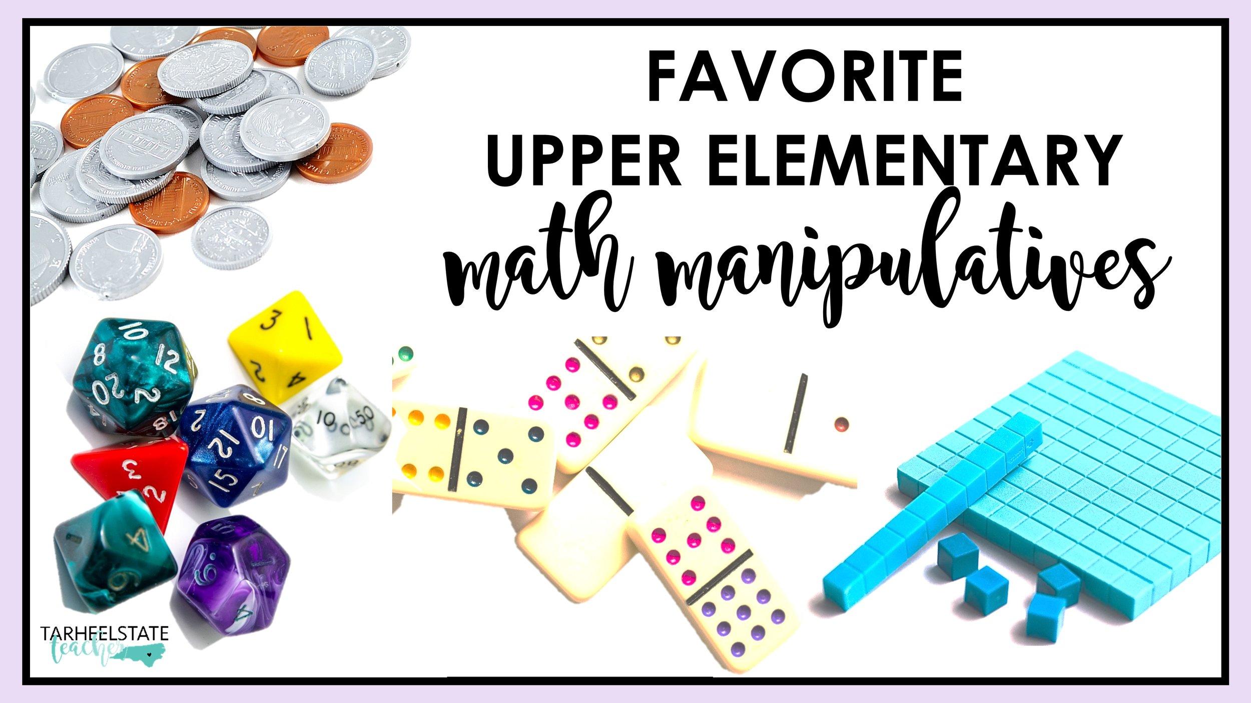 Favorite upper elementary math manipulatives.JPG
