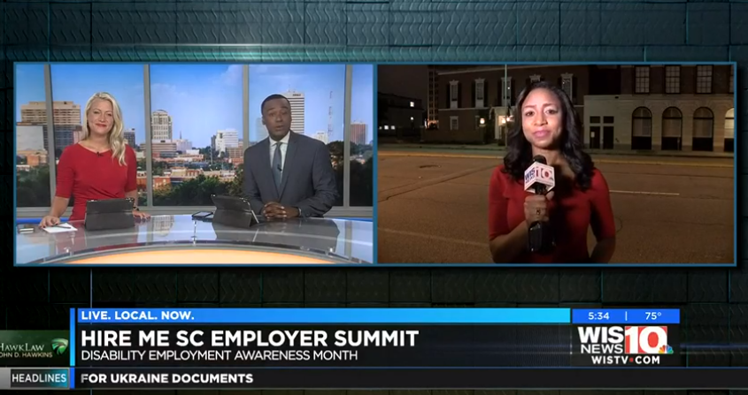 """Screen grab of the WIS10 video showing anchors in a square on the left and another anchor on the right speaking outside the Palmetto Club. Text on the bottom say """"Hire Me SC Employer Summit. Disability Employment Awareness Month."""""""