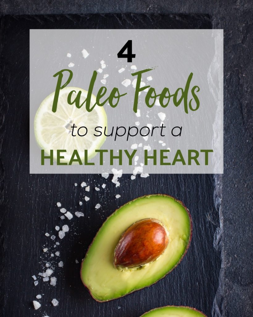 4 paleo foods heathy heart