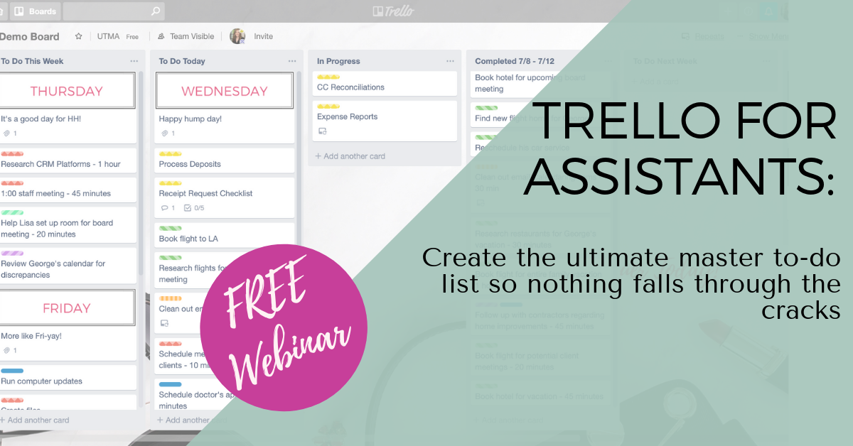 Trello for Assistants: Create the Ultimate To-Do List So Nothing Falls Through the Cracks