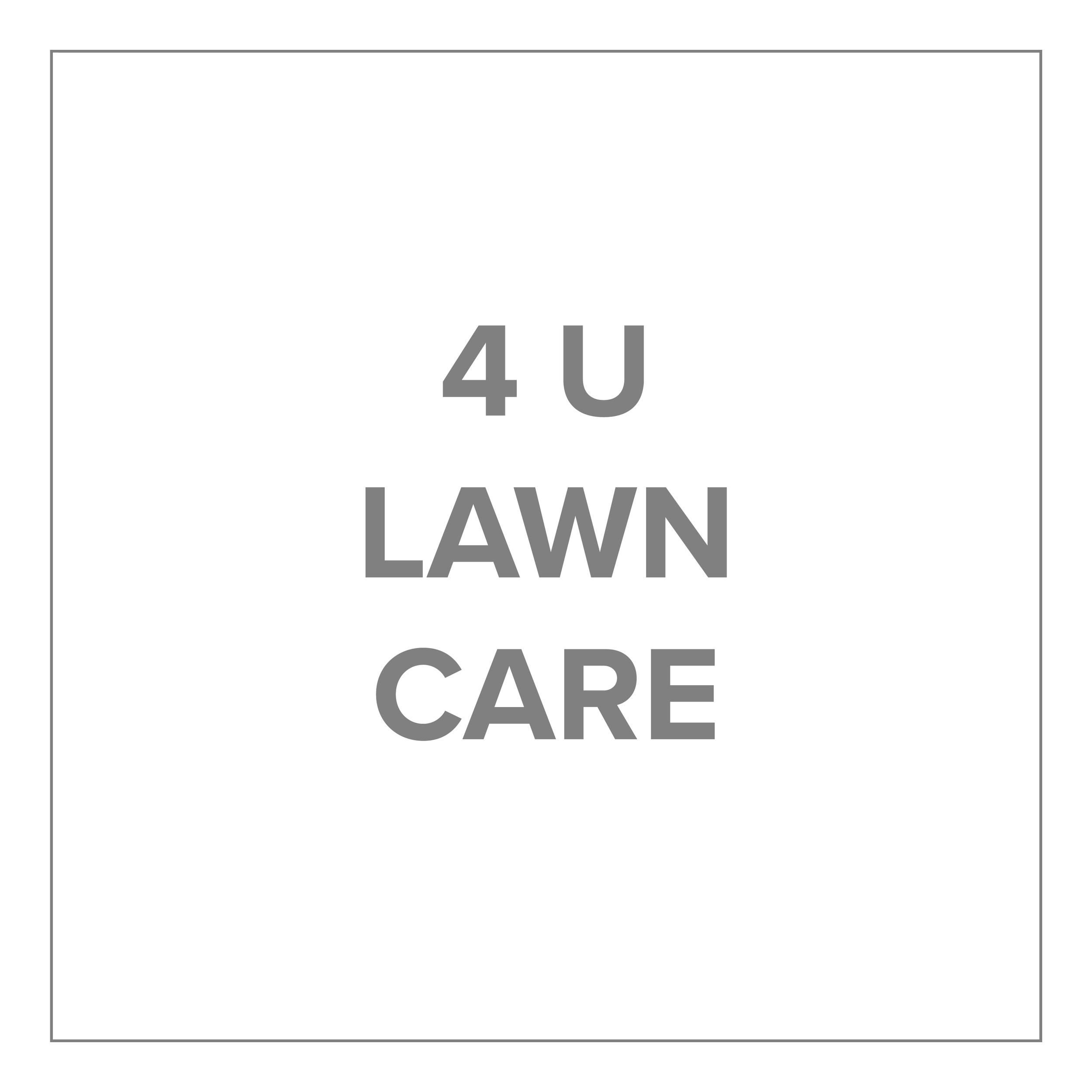 4 U Lawn Care