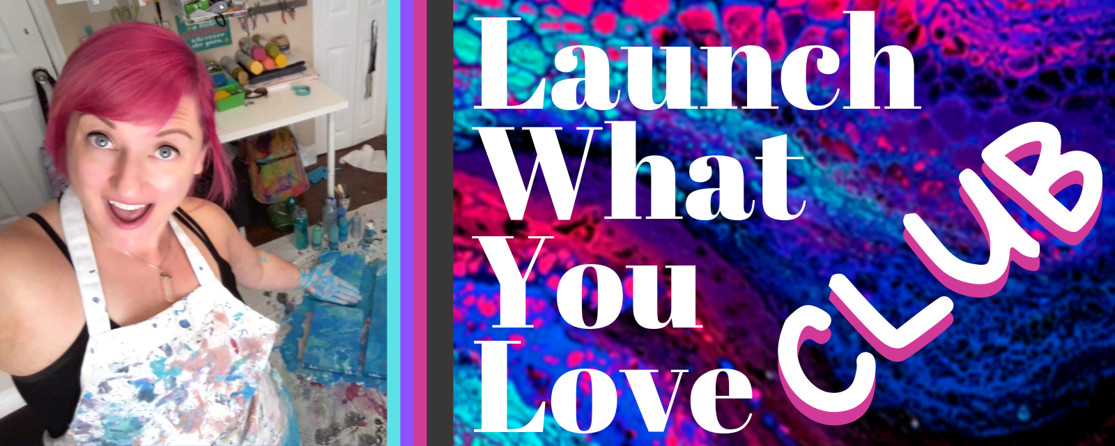Copy of Launch What You Love.png