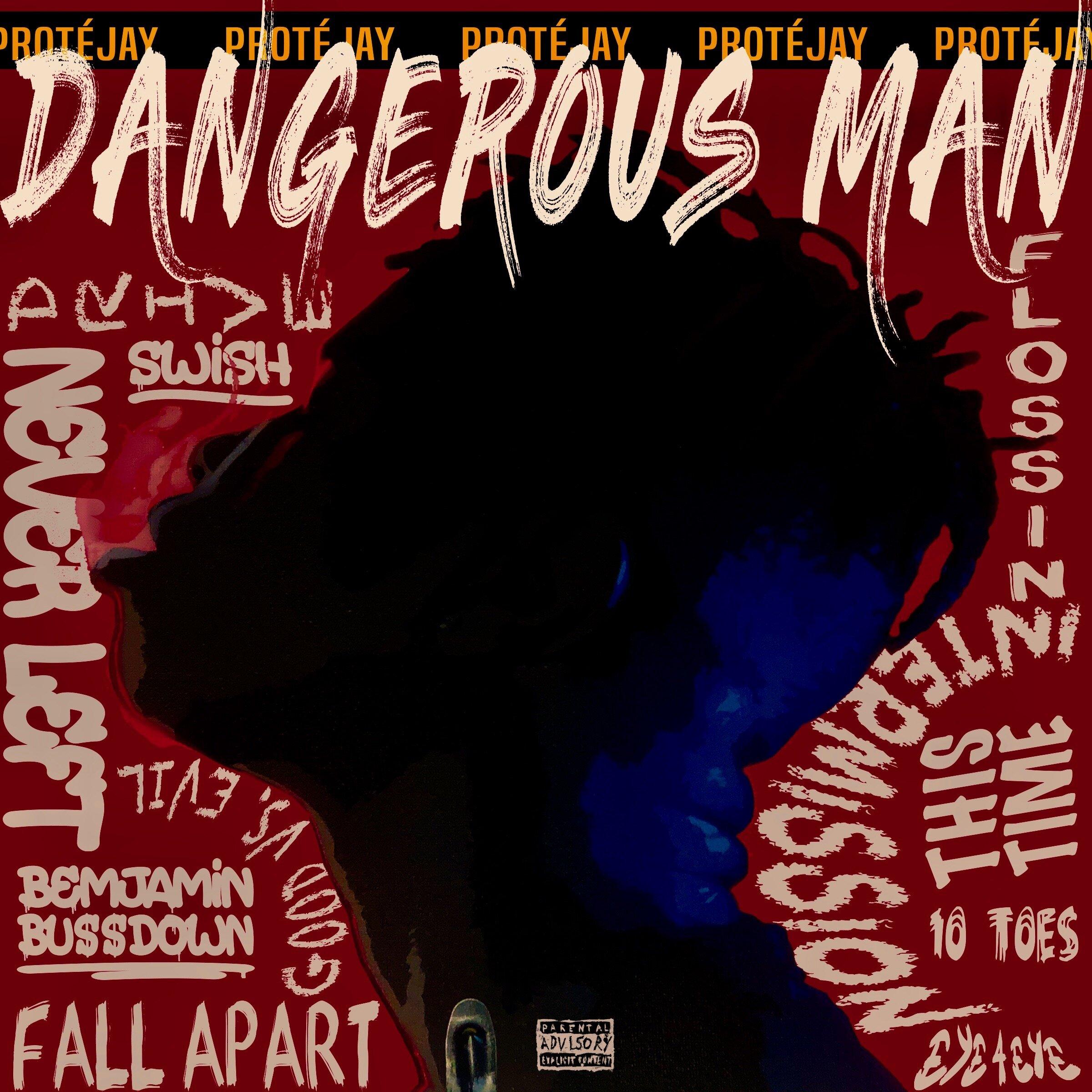 ProteJay - Dangerous Man - FRONT ALBUM COVER.JPG
