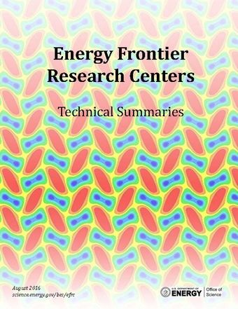 2016 Energy Frontier Research Centers Booklet Technical Summaries.jpeg