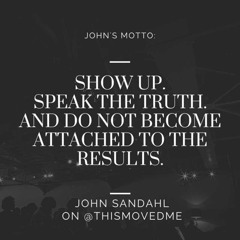TMM JOHN SANDAHL QUOTE
