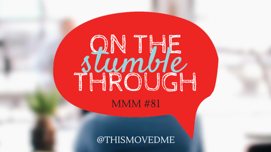 mmm-81-stumble-through.png