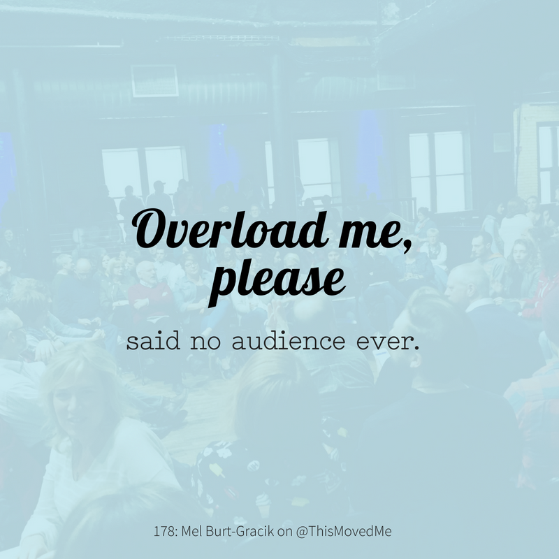_Overload me please_ said no audience member ever..png