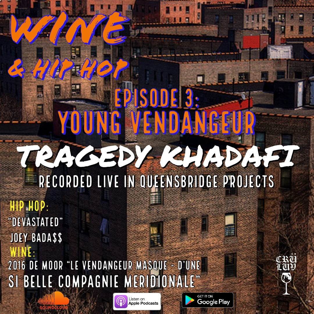 """Episode 3: Young Vendangeur ft. Tragedy Khadafi   Recorded live in Queensbridge Projects Tragedy Khadafi breaks down his origin story, Curtis Mayfield's slang, and earns a new AKA while pairing Joey Bada$$'s """"Devastation"""" with Le Vendangeur Masqué's Belle Compagnie Meridionale."""