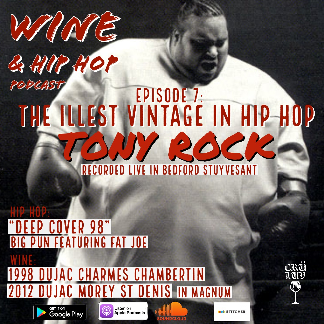 """Episode 7: The Illest Vintage In Hip Hop Featuring Tony Rock   What is the illest vintage in hip hop? We hit Brooklyn's legendary restaurant and nightclub Milk River with comedian Tony Rock to discuss beats barz, and Burgundy. Jermaine makes the case for 1998, drops jewels on navigating the region of Burgundy, and opens a bottle of Charmes Chambertin to show why Jay Z put DJ Khaled on to Dujac"""" ."""