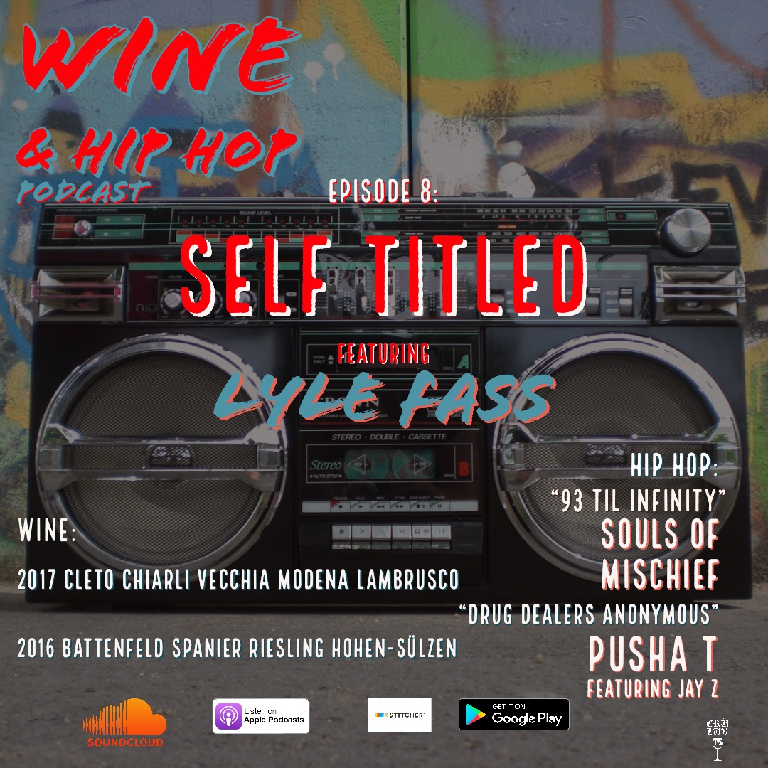 Episode 8: Self Titled Featuring Lyle Fass   Jermaine visits acclaimed wine importer and true hip hop head Lyle Fass for an introspective conversation about wine & hip hop. Each picks a song to base a wine pairing on, delving into the basics of wine appreciation, Jay-Z's best verses and the genius of Childish Gambino.