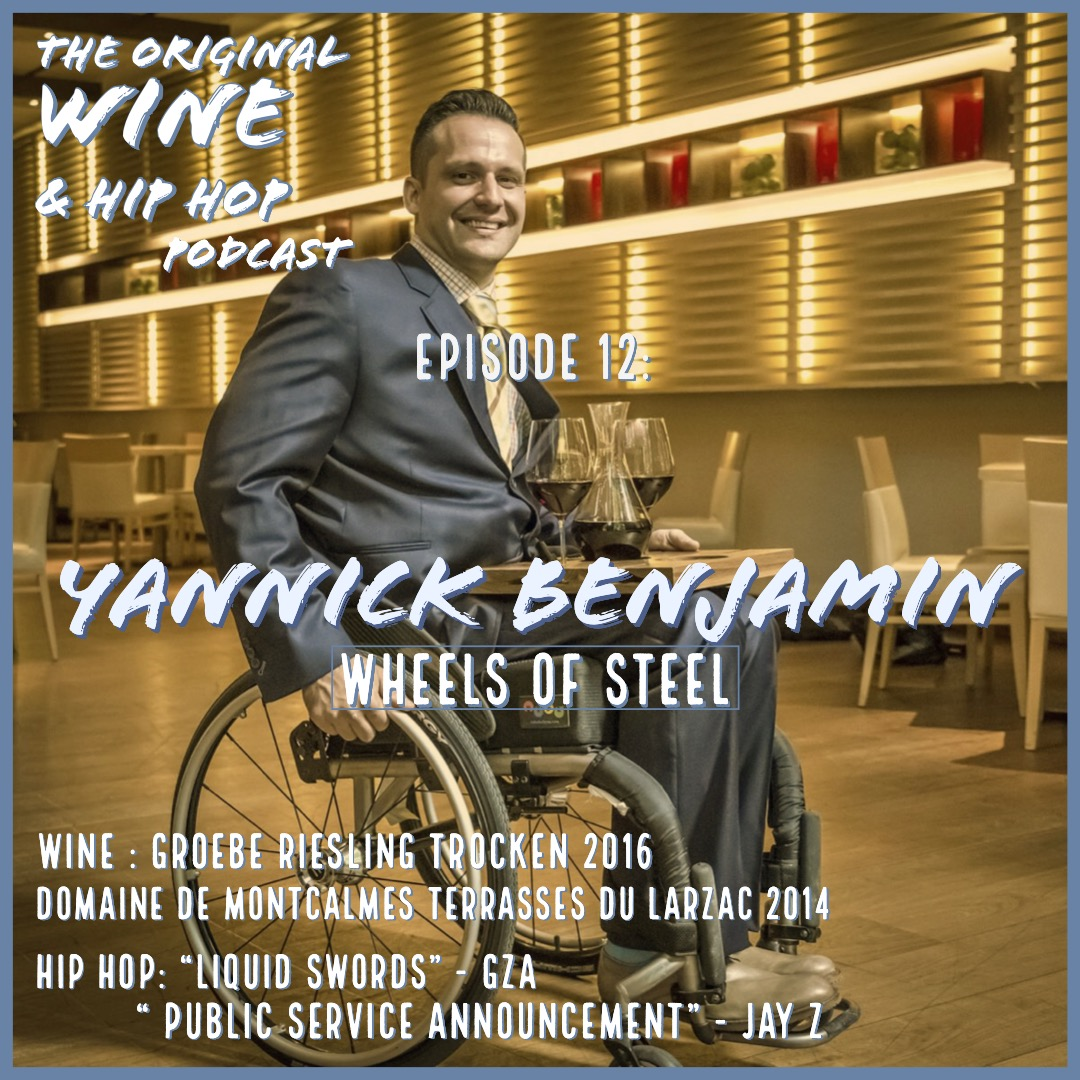 EPISODE 12: WHEELS OF STEEL FEATURING YANNICK BENJAMIN   This week we chopped it up with Yannick Benjamin about his incredible journey into wine, how he blends wine and hip hop at his events and the impact of his charity Wheeling Forward. Yannick is a testament to the strength of the human spirit, prepare to be inspired.