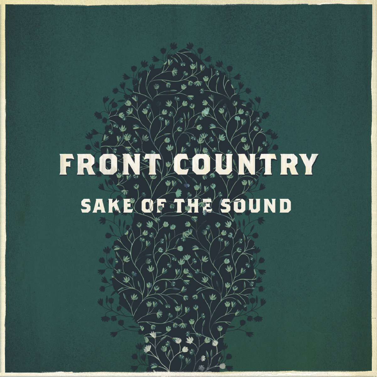 Front Country's 2014 debut release,  Sake of the Sound