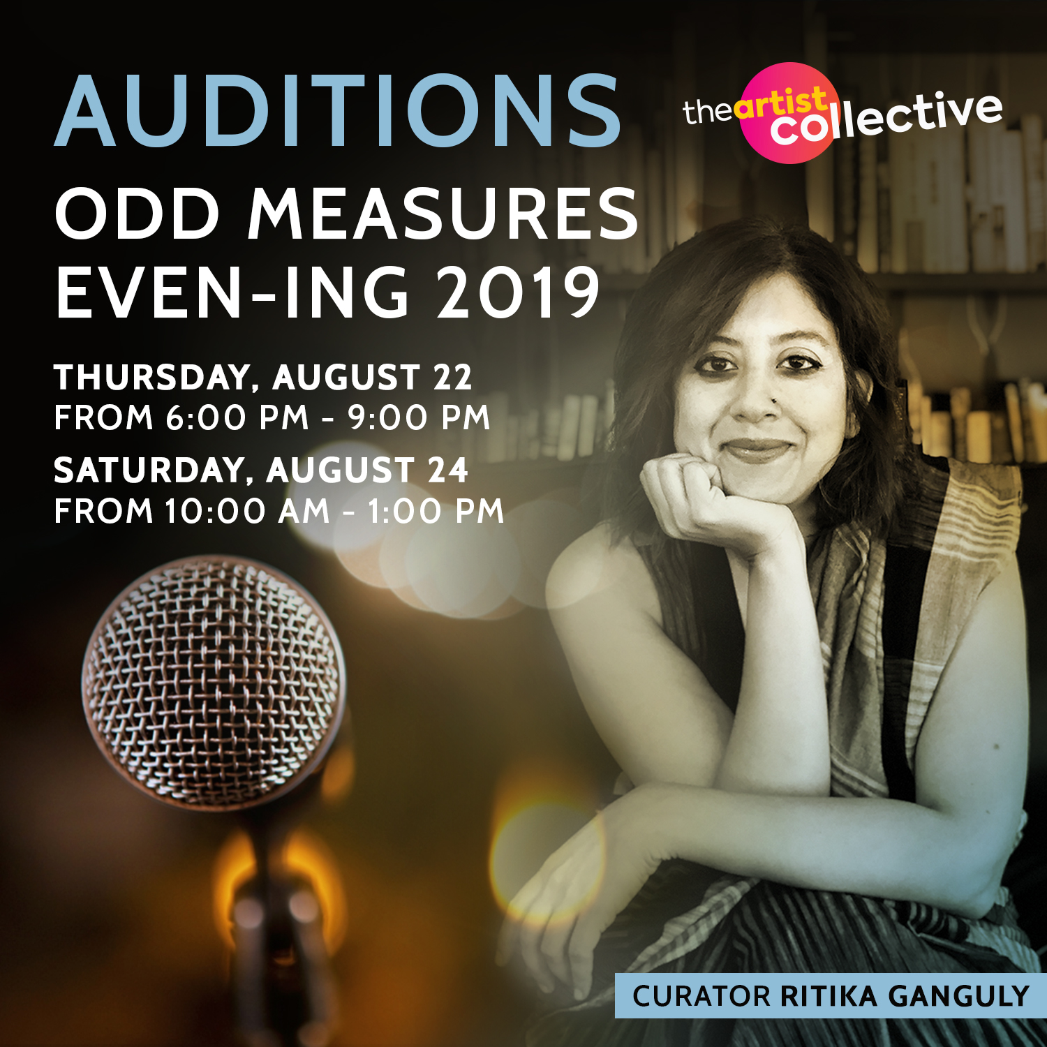 Odd Measures Evening Poster, featuring a photo of curator Ritika Ganguly, a photo of a microphone, and text with the audition dates and times.