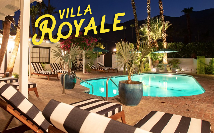 """DON't MISS  this chance for a """"first look"""" at historic Villa Royale Inn, the neighborhood landmark thatjust reopened after a multi-million dollar renovation.  Villa Royale  Rooted in the spirit of Palm Springs,  Villa Royale  is where instinctive craftsmanship and charm meet classic Hollywood flare. A legendary reprieve for globetrotters and creative spirits since 1947, Villa Royale's reimagined 38 villas are bold and spacious—curated with guest experience in mind. Villa Royale has just recently opened its doors, and you are invited to be among the first to experience the transformation. Experience the new Del Rey Restaurant & Lounge."""
