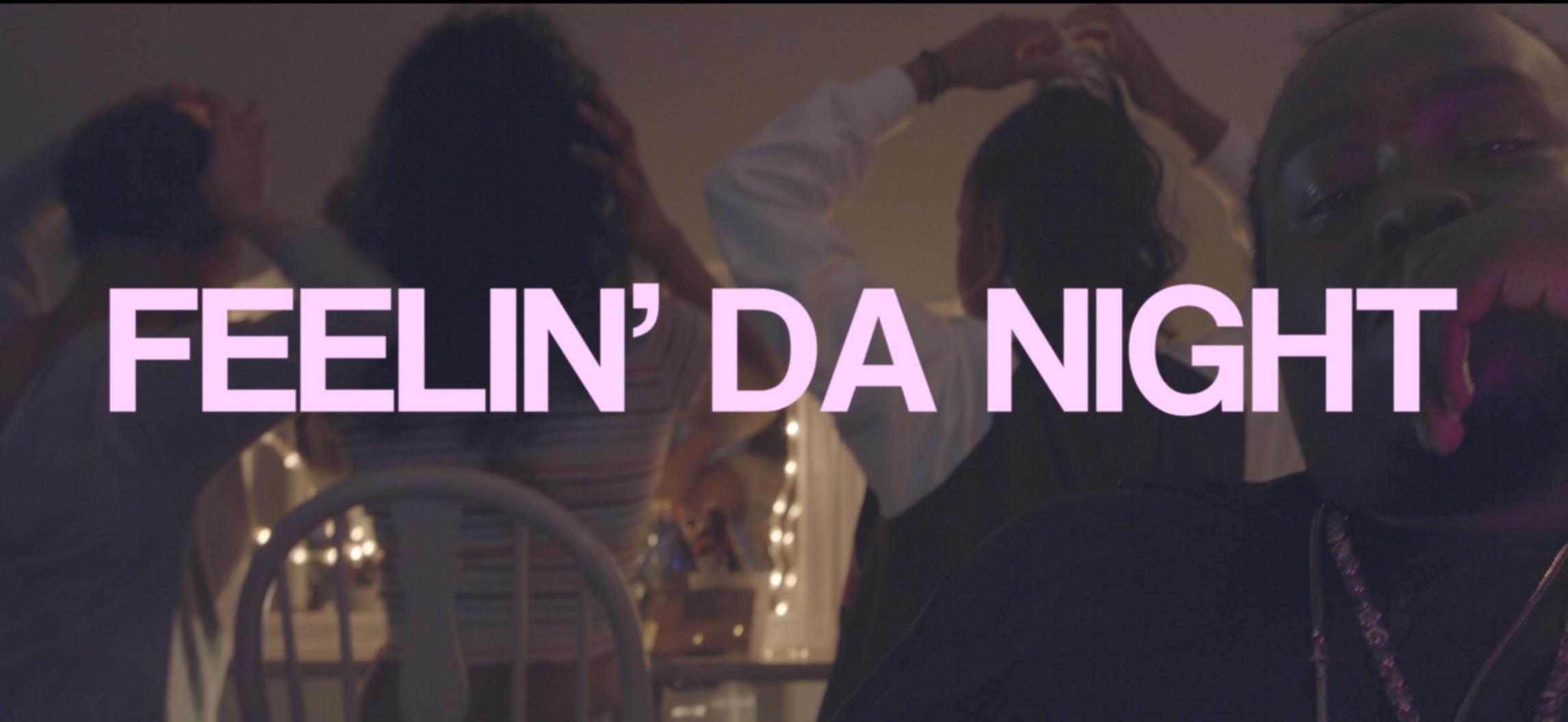 DC - FEELIN' DA NIGHT (PROD. KHORUS)