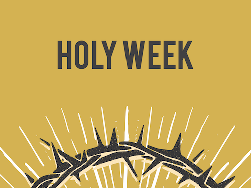 2018 Holy Week Title.png