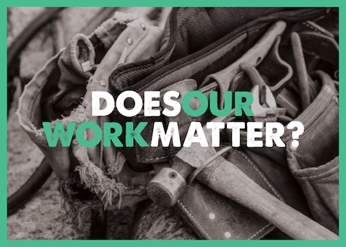 Does Our Work Matter.png