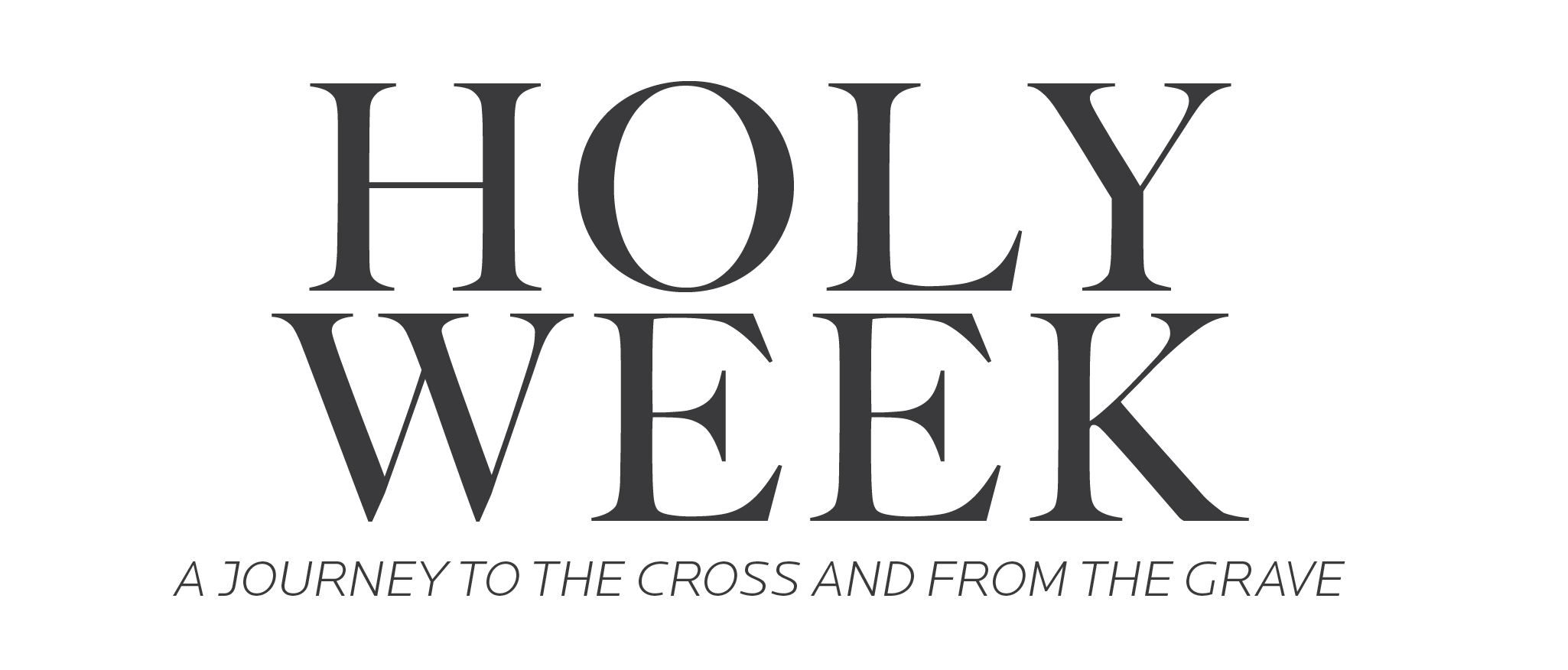 Brand_Holy Week_Grey-01.png