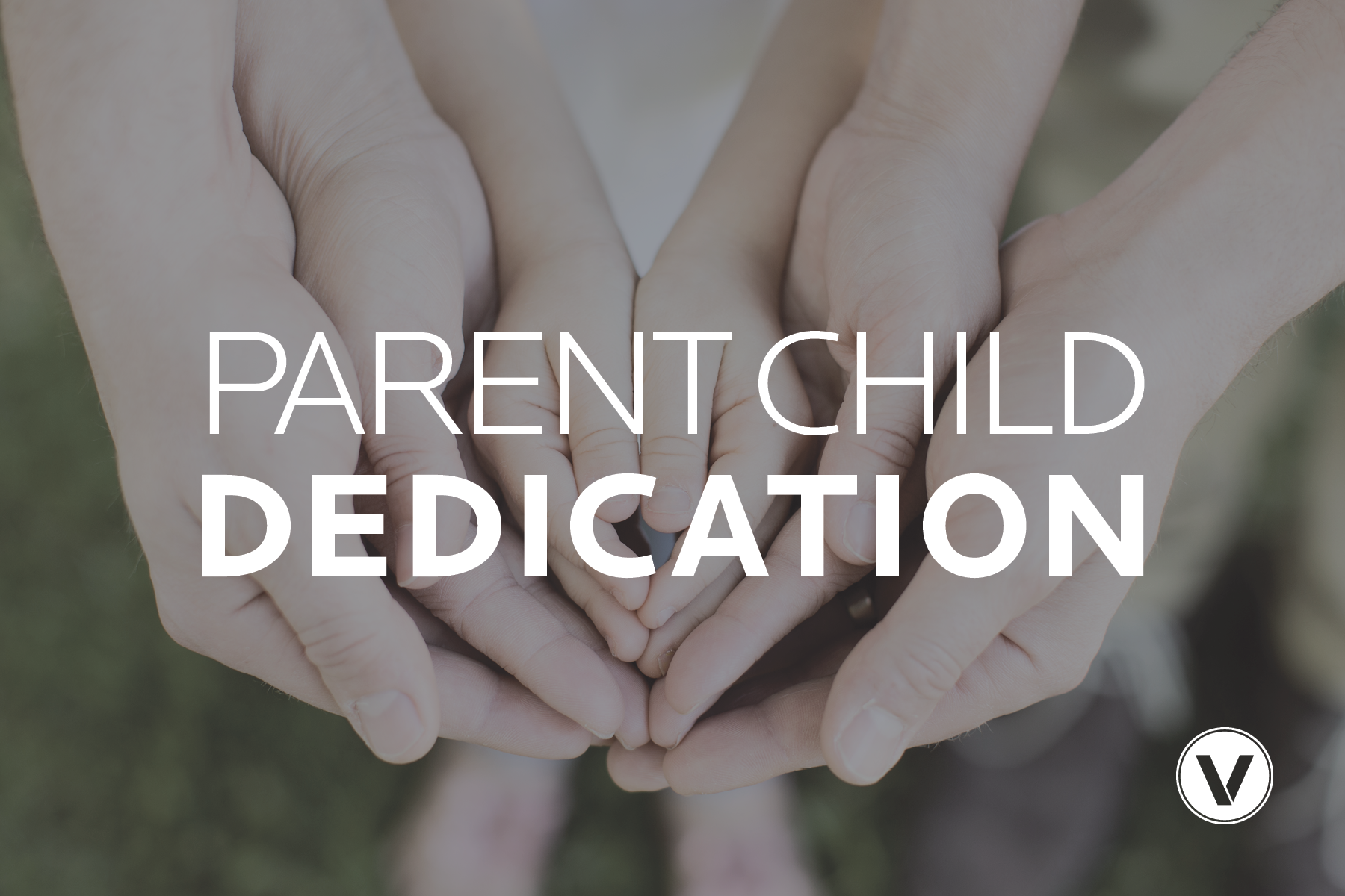 2019 01 06 Parent Child Dedication.png