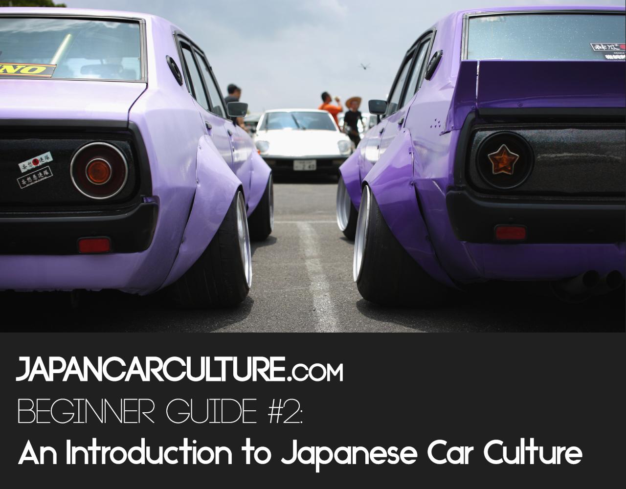 An Introduction To Japanese Car Culture Japan Car Culture