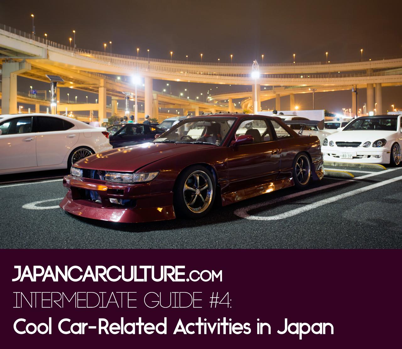 Cool Car Related Activities Japan Car Culture