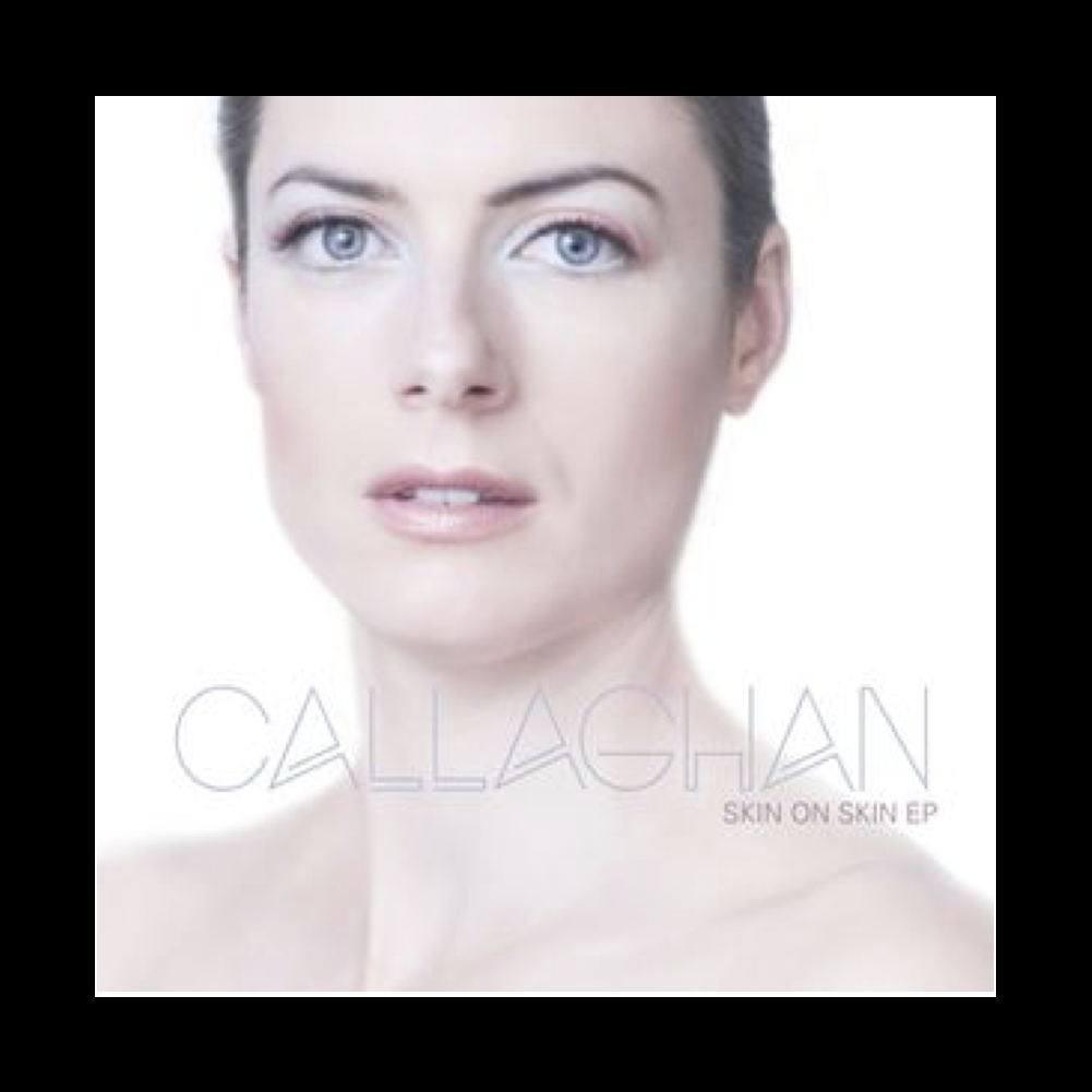 Callaghan - Skin On Skin