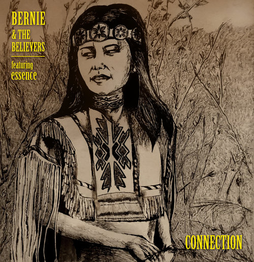 Bernie And The Believers- Connection