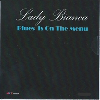 Lady Bianca Blues is on the Menu 2016.jpg
