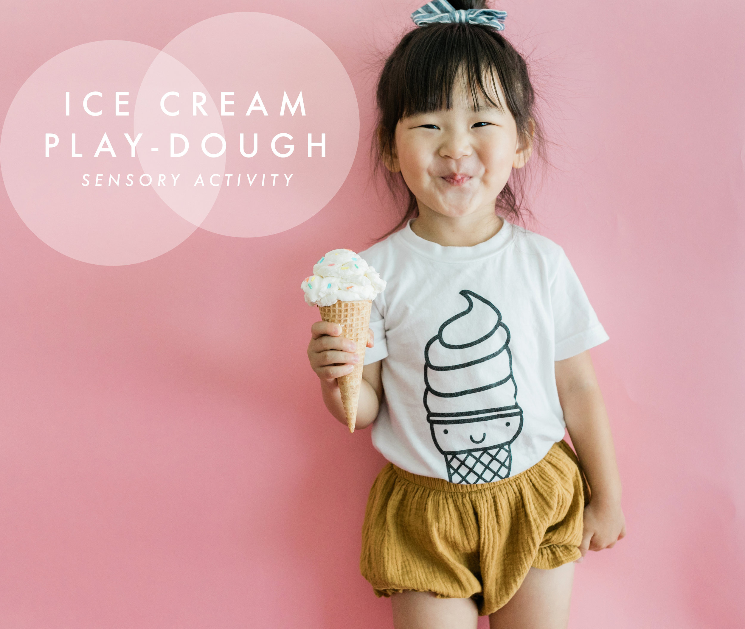 Ice cream play dough! Great sensory activity for toddlers!